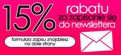 15% rabatu za zapisanie się do newslettera!