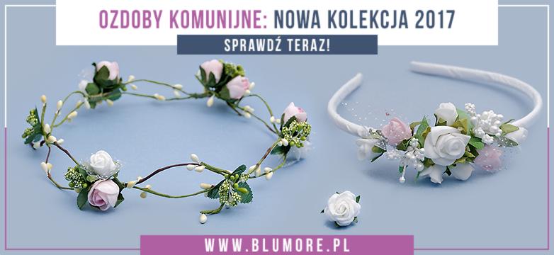 Dodatki komunijne — NOWA kolekcja 2017! Sprawdź teraz!